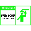 Emergency Sign - Safety Shower Keep Area Clean