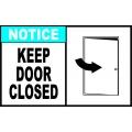 Notice Sign - Keep Door Closed