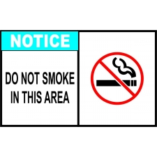 Notice Sign - Do Not Smoke In This Area