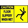 Caution Sign - Floor Slippery When Wet