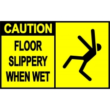 Caution Sign - Floor Slippery When Wet