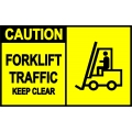 Caution Sign - Forklift Traffic Keep Clear
