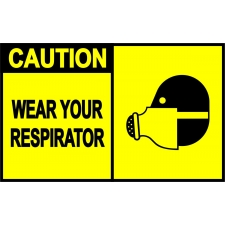 Caution Sign - Wear Your Respirator