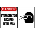Danger Sign - Eye Protection Required In This Area