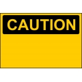 Caution Sign - Custom Sign