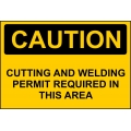Caution Sign - Cutting And Welding Permit Required In This Area