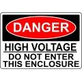 Danger Sign - High Voltage Do Not Enter This Enclosure