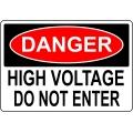 Danger Sign - High Voltage Do Not Enter