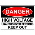 Danger Sign - High Voltage Unauthorized Persons Keep Out