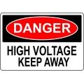 Danger Sign - High Voltage Keep Away