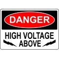Danger Sign - High Voltage Above