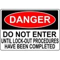 Danger Sign - Do Not Enter Until Lock-Out Procedures Have Been...