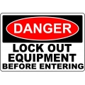 Danger Sign - Lock Out Equipment Before Entering