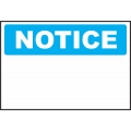 Notice Sign - Custom Sign