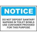 Notice Sign - Do Not Deposit Sanitary Napkins In Toilet Bowls Use...