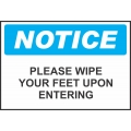 Notice Sign - Please Wipe Your Feet Upon Entering