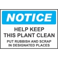 Notice Sign - Help Keep This Plant Clean Put Rubbish And Scrap In...