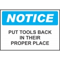 Notice Sign - Put Tools Back In Their Proper Place