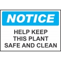 Notice Sign - Help Keep This Plant Safe And Clean
