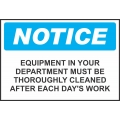 Notice Sign - Equipment In Your Department Must Be Thoroughly...