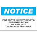 Notice Sign - If We Are To Have Efficiency In Our Organization