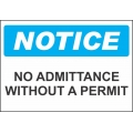 Notice Sign - No Admittance Without A Permit
