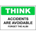 Think Sign - Accidents Are Avoidable