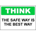 Think Sign - The Safe Way Is The Best Way