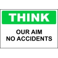 Think Sign - Our Aim No Accidents