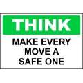 Think Sign - Make Every Move A Safe One