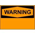 Warning Sign - Custom Sign