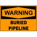 Warning Sign - Buried Pipeline
