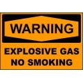 Warning Sign - Explosive Gas No Smoking