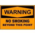 Warning Sign - No Smoking Beyond This Point