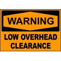 Warning Sign - Low Overhead Clearance