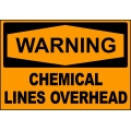 Warning Sign - Chemical Lines Overhead